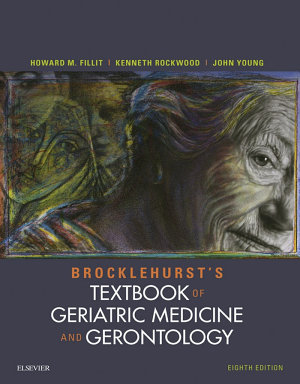 Brocklehurst s Textbook of Geriatric Medicine and Gerontology E Book PDF