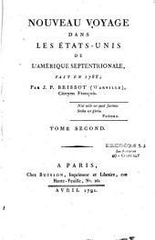 Nouveau voyage dans les Etats-Unis de l'Amérique septentrionale, fait en 1788 ; par J. P. Brissot (Warville)...