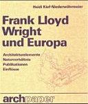 Frank Lloyd Wright und Europa PDF
