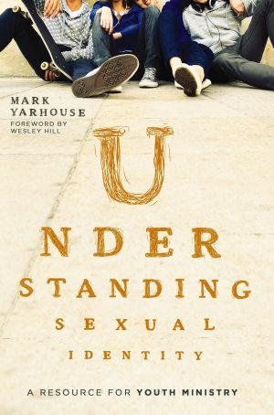 Understanding Sexual Identity