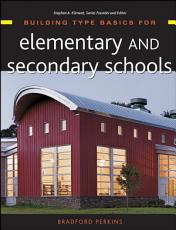Building Type Basics for Elementary and Secondary Schools PDF