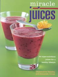 Miracle Juices Book PDF