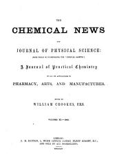 Chemical News and Journal of Industrial Science: Volumes 11-12