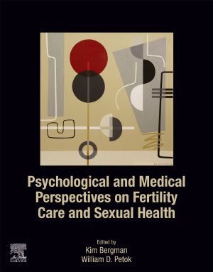 Psychological and Medical Perspectives on Infertility and Sexual Dysfunction