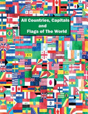 All Countries  Capitals and Flags of The World