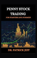 Penny Stock Trading for Starters and Dummies PDF
