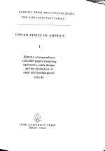 Irish University Press Area Studies Series, British Parliamentary Papers: United States of America: Agriculture