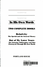 Albert Einstein in His Own Words in Two Complete Books