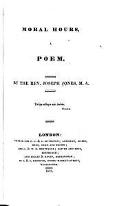 Moral Hours: A Poem
