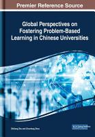 Global Perspectives on Fostering Problem Based Learning in Chinese Universities PDF