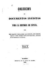 Colección de documentos inéditos para la historia de España: Volumen 1