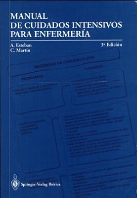 MANUAL DE CUIDADOS INTENSIVOS, PARA ENFERMERIA