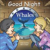 Good Night Whales