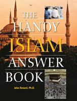 The Handy Islam Answer Book PDF