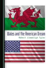 Wales and the American Dream