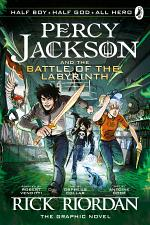 The Battle of the Labyrinth: The Graphic Novel (Percy Jackson Book 4)
