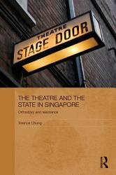 The Theatre and the State in Singapore PDF