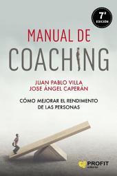 Manual de coaching: Cómo mejorar el rendimiento de las personas