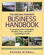 The Organic Farmer's Business Handbook