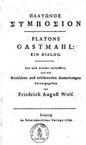 Platons Gastmahl0: ein Dialog