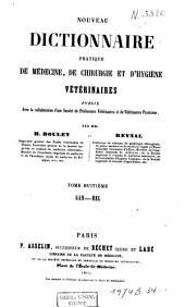 Nouveau dictionnaire pratique de médecine, de chirurgie et d'hygiène vétérinaires: Volume8