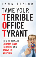 Tame Your Terrible Office Tyrant PDF