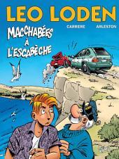 Léo Loden T15: Macchabées à l'Escabèche