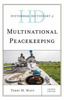Historical Dictionary of Multinational Peacekeeping PDF
