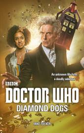 Doctor Who: Diamond Dogs