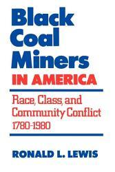 Black Coal Miners In America Book PDF