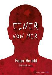 Einer von mir: Kriminalroman