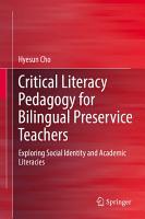 Critical Literacy Pedagogy for Bilingual Preservice Teachers PDF