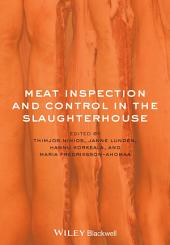 Meat Inspection and Control in the Slaughterhouse