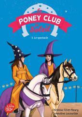 Le Poney Club du Soleil - Tome 3 - Le spectacle