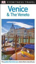DK Eyewitness Travel Guide Venice and the Veneto PDF