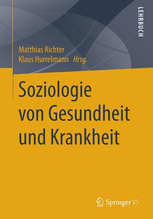 Soziologie von Gesundheit und Krankheit PDF