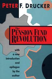The Pension Fund Revolution: Edition 2