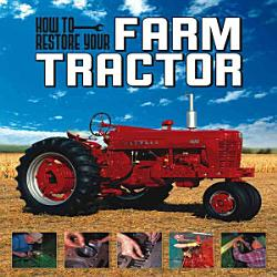 How To Restore Your Farm Tractor Book PDF
