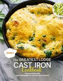 The Greatest Lodge Cast Iron Cookbook PDF