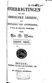 Onderrigtingen in de christelyke leering, of suffragien van Antwerpen: Volume 1