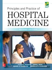 Principles and Practice of Hospital Medicine, 2nd Edition: Edition 2