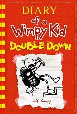 Double Down  Diary of a Wimpy Kid  11