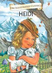 Heidi: Om Illustrated Classics