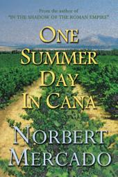 One Summer Day In Cana