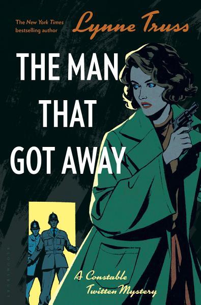Download The Man That Got Away Book