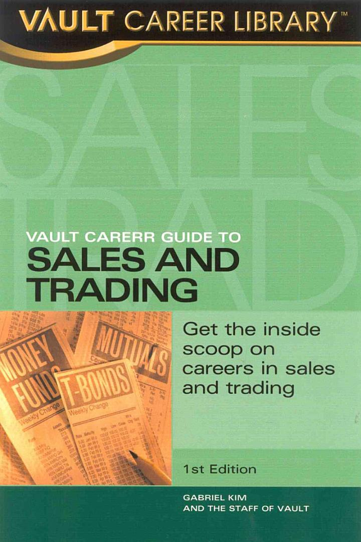 Vault Career Guide to Sales & Trading