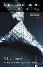 Cincizeci de umbre ale lui Grey (Romanian edition)