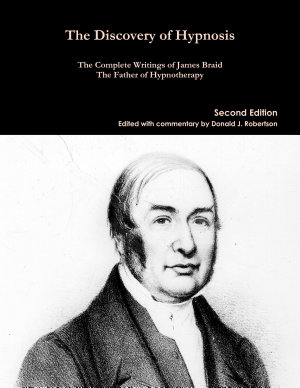 The Complete Writings of James Braid