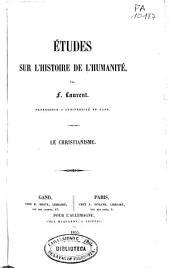 Études sur l'histoire de l'humanité: Le christianisme, Volume4