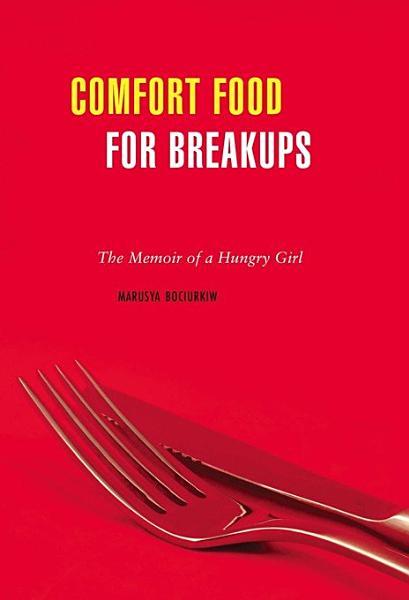 Download Comfort Food for Breakups Book